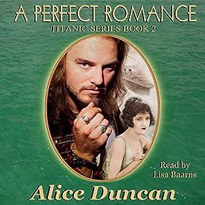 A Perfect Romance (Titanic Series) Audiobook