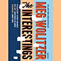 The Interestings Audiobook by Meg Wolitzer Narrated by Jen Tullock