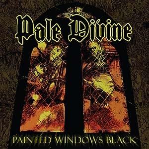 Painted Windows Black by Pale Divine (2012) Audio CD - Amazon.com
