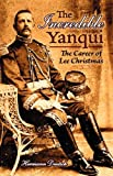 Incredible Yanqui, The: The Career of Lee Christmas
