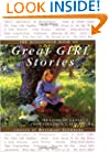 The Kingfisher Book of Great Girl Stories: A Treasury of Classics from Children's Literature