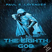 The Eighth God: The Orcslayers, Book 1 | [Paul S. Lavender]