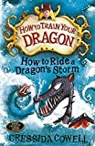 How To Train Your Dragon: How to Ride a Dragon's Storm Cressida Cowell