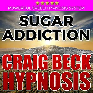 Sugar Addiction: Craig Beck Hypnosis Speech