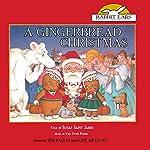 A Gingerbread Christmas | Eric Metaxas,Tim Raglin