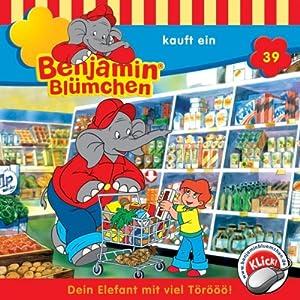 Benjamin kauft ein (Benjamin Blümchen 39) Hörspiel