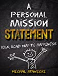 A Personal Mission Statement: Your Ro...