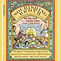 Nourishing Broth: An Old-Fashioned Remedy for the Modern World Audiobook by Sally Fallon Morell, Kaayla T. Daniel Narrated by Kaayla T. Daniel