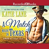 img - for A Match Made in Texas: Deep in the Heart of Texas, Book 6 book / textbook / text book