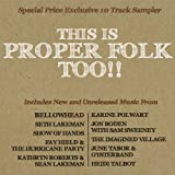 Various Artists This Is Proper Folk Too!!