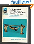 Expansion europ�enne et d�colonisatio...