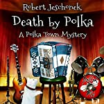 Death by Polka | Robert Jeschonek