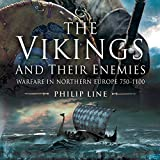 img - for The Vikings and Their Enemies: Warfare in Northern Europe, 750-1100 book / textbook / text book