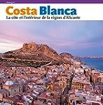 COSTA BLANCA, LA COTE A L'INTERIEUR D...