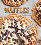 Waffles: Fun Recipes for Every Meal