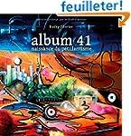 Album 41 : Naissance du p�tillantisme
