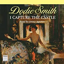 I Capture the Castle (       UNABRIDGED) by Dodie Smith Narrated by Jenny Agutter
