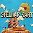 Life Is Good: The Best of Steller Kart