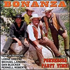 Bonanza - Ponderosa Party Time - (Original Cast Recording)