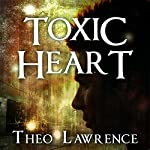 Toxic Heart: Mystic City, Book 2 (       UNABRIDGED) by Theo Lawrence Narrated by Amy Finegan