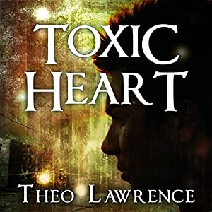 Toxic Heart: Mystic City, Book 2 | [Theo Lawrence]