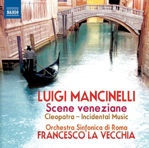Buy Mancinelli: Scene Veneziane / Cleopatra From amazon