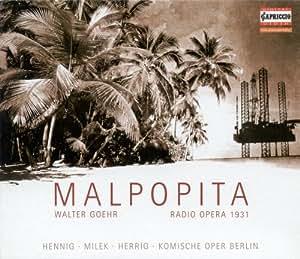 Goehr W.: Malpopita [Opera]