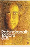 Gora: An epic saga of Indias nationalist awakening, from the eyes of a young man (Modern Classics)