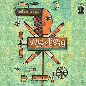 Whirligig Audiobook