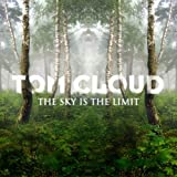 echange, troc Tom Cloud - Sky Is the Limit