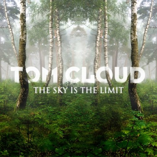 Tom Cloud-The Sky Is The Limit-CDA-2012-wAx Download
