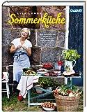 Lisa Lemkes Sommerküche: Die schönsten Rezepte für Familie und Freunde
