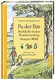 Rückkehr in den Hundertsechzig-Morgen-Wald: Neue Abenteuer mit Pu, dem Bären, Christopher Robin und ihren Freunden