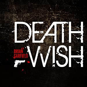 Death Wish | [Brian Garfield]
