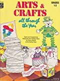 Arts & Crafts All Through the Year, Grades 1-3 (0880127384) by Williams, Rozanne Lanczak