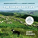 The Shepherd's Life: Modern Dispatches from an Ancient Landscape Audiobook by James Rebanks Narrated by Bryan Dicks