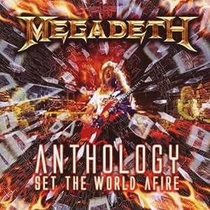 Anthology: Set the World a Fire