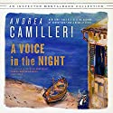 A Voice in the Night: The Inspector Montalbano, Book 20 Audiobook by Andrea Camilleri Narrated by Grover Gardner