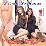 French Exchange | Kylie Gable,Claudia Acosta