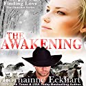 The Awakening: The Outsider Series, Book 3 Audiobook by Lorhainne Eckhart Narrated by Melissa Moran