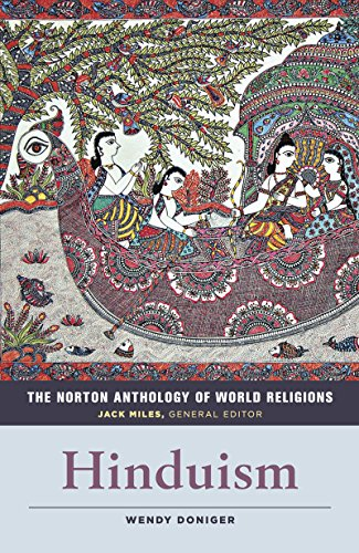The Norton Anthology of World Religions: HinduismFrom W. W. Norton & Company