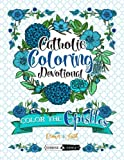 img - for Color The Epistles: Catholic Coloring Devotional: A Unique White & Black Background Paper Catholic Bible Adult Coloring Book For Women Men Children & ... Faith, Relaxation & Stress Relief) (Volume 4) book / textbook / text book
