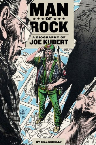 Man of Rock: A Biography of Joe Kubert by Bill Schelly