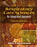 Respiratory Care Sciences: An Integra...