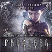 Prodigal: Lost Imperials, Book 2 | Sherry Ficklin, Tyler Jolley