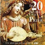 echange, troc  - Les 20 plus beaux chants pour prier