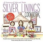 Silver Linings Cookbook: A Treasury o...