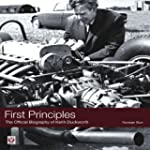 First Principles: The Official Biogra...