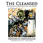 The Cleansed, Season 2: A Postapocalyptic Adventure of Our Times | Frederick Greenhalgh