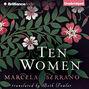 Ten Women | [Marcela Serrano, Beth Fowler (translator)]
